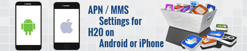 iphone-android-apn-internet-mms-settings-h20